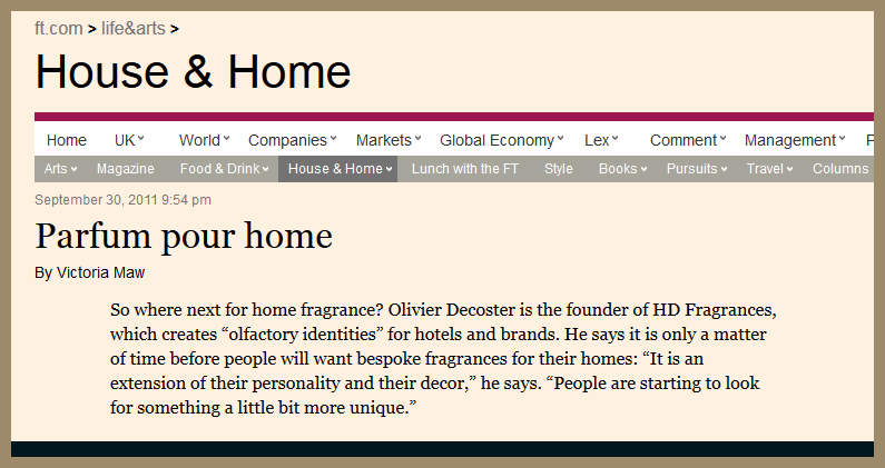 Financial Times features Olivier Decoster, founder and perfumer of HD Fragrances in the Financial Times Weekend Supplement